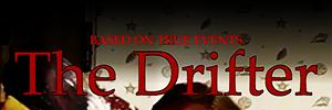 """""""The Drifter"""""""